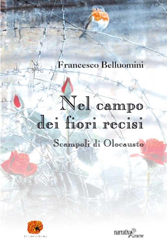 La copertina del libro di Francesco Belluomini 'Nel campo dei fiori recisi'