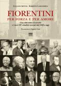"""Copertina del Libro """"Fiorentini per forza e per amore"""""""