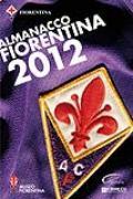 Copertina dell'Almanacco Fiorentina 2012