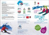 Sport per tutti... sulla neve