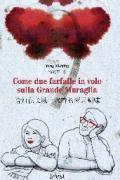 Copertina del libro 'Come due farfalle in volo sulla Grande Muraglia'