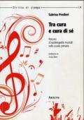 Copertina del libro 'Tra cura e cura di se' '