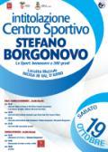 Locandina della cerimonia di intitolazione del Centro sportivo di Mezzule a Stefano Borgonovo