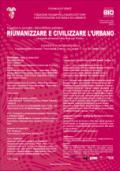 Riumanizzare e civilizzare l'urbano