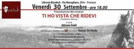 L'invito per la presentazione del romanzo 'Ti ho vista che ridevi' venerdì 30 settembre alla libreria Marabuk di Firenze