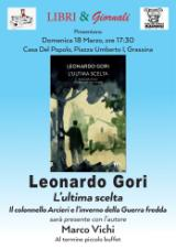 """Leonardo Gori alla Casa del Popolo di Grassina, con """"L'ultima scelta"""""""