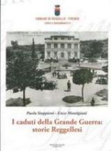 Copertina del libro 'I caduti della Grande Guerra: storie reggellesi'