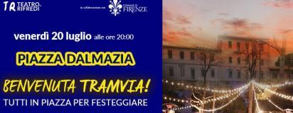 Invito festa per la tramvia in Piazza Dalmazia