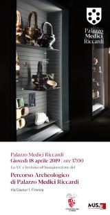 L'invito per l'inaugurazione del percorso archeologico di Palazzo Medici Riccardi