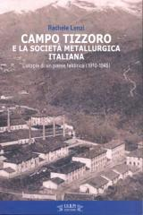 La copertina del libro Campo Tizzoro (immagina da comunicato stampa)