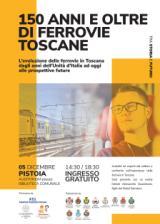 I 150 anni e oltre delle ferrovie Toscane
